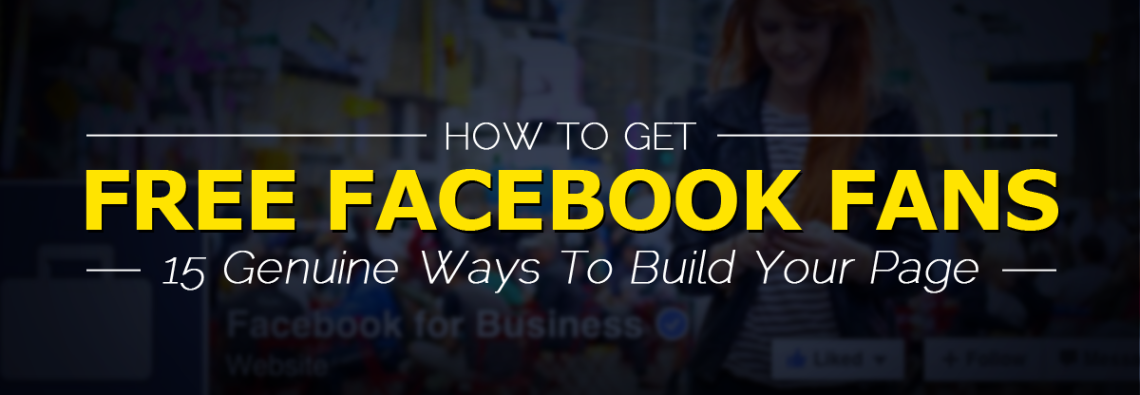 15 ways how to get more page likes on Facebook and build your fan page | AdomasBaltagalvis.com #facebook #smm #socialmedia