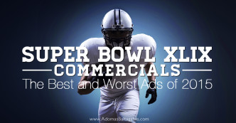 The Best and Worst Ads of Superbowl XLIX, 2015