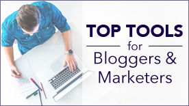 Top Resources for Bloggers and Marketers